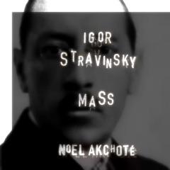 Igor Stravinsky: Mass (Arr. for Guitar) - EP