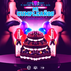 Mi Cumpleaños (Remix) [feat. Watussi, OG Black & El Alfa] - Single Mp3 Download