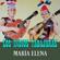 Los Indios Tabajaras - María Elena