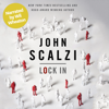John Scalzi - Lock In (Narrated by Wil Wheaton) (Unabridged)  artwork