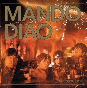 Mando Diao - Added Family
