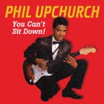 Phil Upchurch - You Can't Sit Down - Part Two