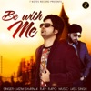 Be With Me feat Rapo Single