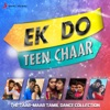 Ek Do Teen Chaar (The Taar - Maar Tamil Dance Collection)