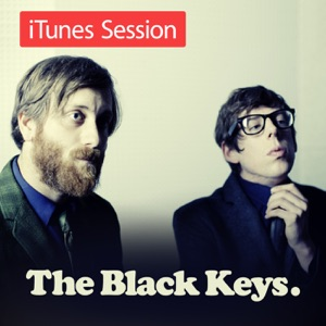The Black Keys - Chop & Change (iTunes Session)