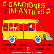 Canciones Infantiles - Grupo Infantil El Mundo De Los Niños - Grupo Infantil El Mundo De Los Niños