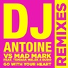 Go With Your Heart (Remixes) [DJ Antoine vs. Mad Mark] [feat. Temara Melek & Euro] - Single, DJ Antoine & Mad Mark