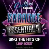 My Way (Originally Performed by Limp Bizkit) [Karaoke Version]