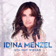 Holiday Wishes - Idina Menzel - Idina Menzel