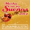 Funambulista - Hecho Con Tus Sueños 2014 portada