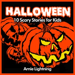 Halloween: 10 Scary Short Stories for Kids (Unabridged)