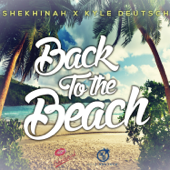 Back To the Beach (Shekhinah X Kyle Deutsch)