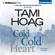 Tami Hoag - Cold Cold Heart (Unabridged)