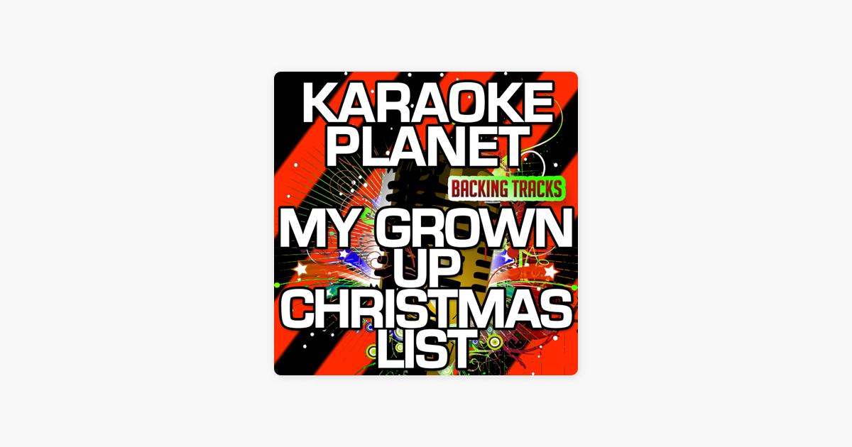 My Grown up Christmas List (Karaoke Version) [Originally Performed ...