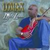 Life's Lessons, Lomax