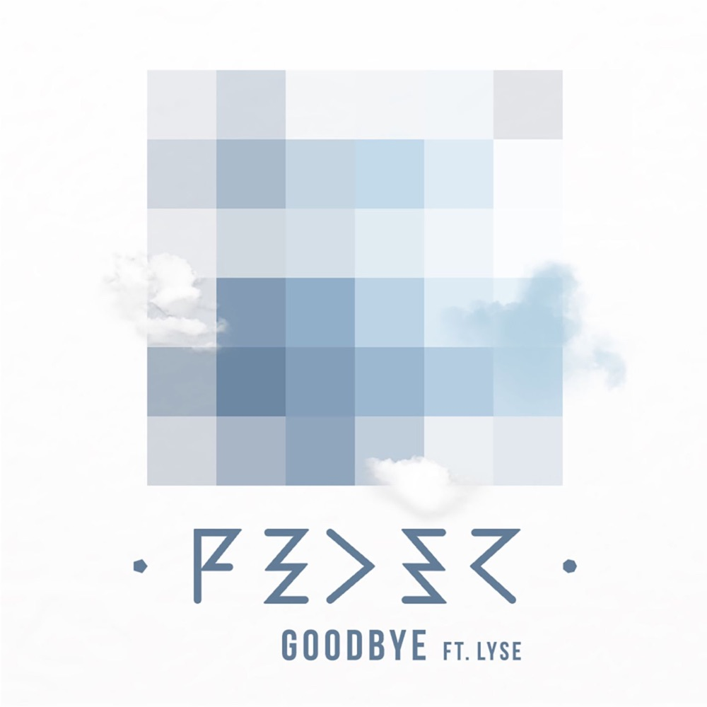 Feder Goodbye (feat. Lyse) [Radio Edit]