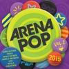 Arena Pop 2015, Vol. 2