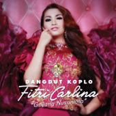 Goyang Nusantara (DANGDUT KOPLO)-Fitri Carlina