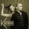 Yesterday - Single, Karmin