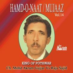 Hamd-o-Naat / Mujaaz Vol. 14 - Pothwari Ashairs (feat. Raja Sajid)