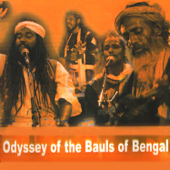 Odyssey of the Bauls of Bengal