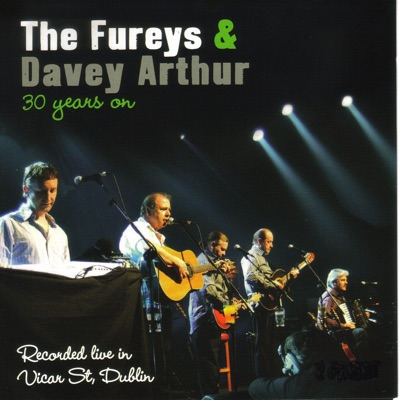 30 Years On: Recorded Live in Vicar St, Dublin - Fureys