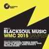 Blacksoul Music WMC 2015 Sampler