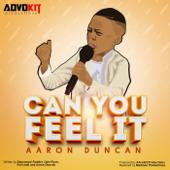 Can You Feel It - Aaron Duncan