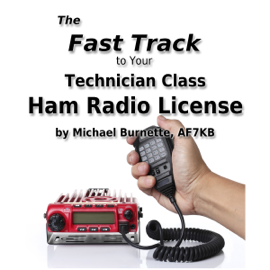The Fast Track to Your Technician Class Ham Radio License (Unabridged) audiobook