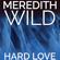 Meredith Wild - Hard Love: The Hacker Series #5 (Unabridged)