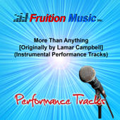 Free Download More Than Anything (Medium Key) [Originally Performed by Lamar Campbell] [Instrumental Track].mp3