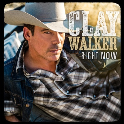 Right Now - Single - Clay Walker