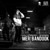 Meri Bandook feat Bohemia Single