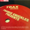 Frankie Knuckles - Your love