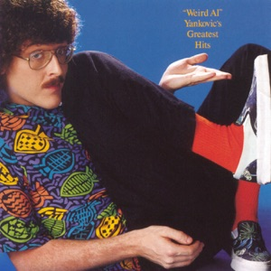 """Weird Al"" Yankovic - Eat It"