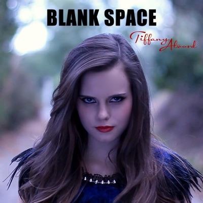 Blank Space - Single - Tiffany Alvord