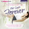 Catherine Bybee - Not Quite Forever: Not Quite Series, Book 4 (Unabridged) Grafik