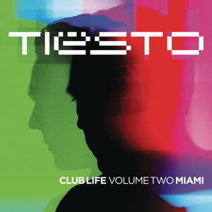 Club Life, Vol. 2 - Miami