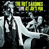 The Hot Sardines - Comes Love (Live)