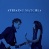 Nothing But the Silence - Striking Matches