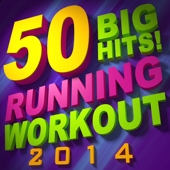 50 Big Hits! Running Workout 2014