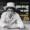 The Bootleg Series, Vol. 11: The Basement Tapes Raw, Bob Dylan & The Band