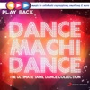 Playback: Dance Machi Dance - The Ultimate Tamil Dance Collection