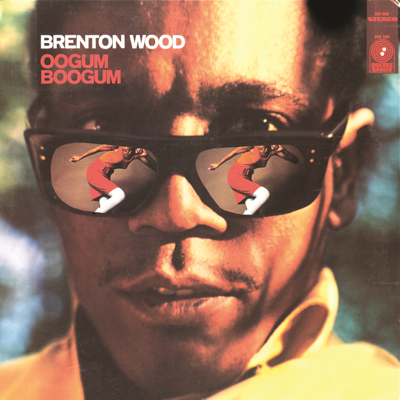 Oogum Boogum Song - Brenton Wood song