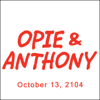 Opie & Anthony - Opie & Anthony, Bob Zmuda, Esther Ku, And Tara Reid, October 13, 2014  artwork