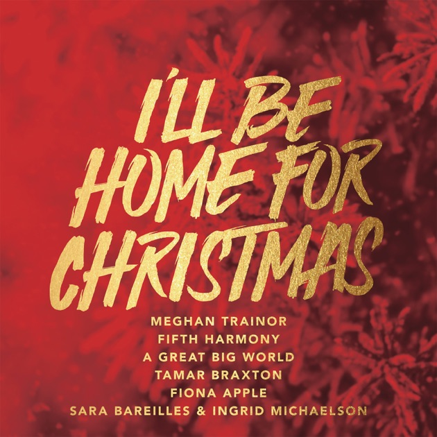 I'll Be Home For Christmas by Various Artists on Apple Music