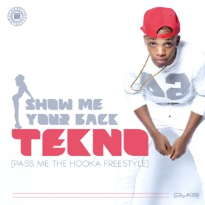 Tekno - Show Me Your Back (Pass Me the Hookah Freestyle)