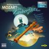 Die Zauberflöte (Oper erzählt als Hörspiel mit Musik) - Wolfgang Amadeus Mozart