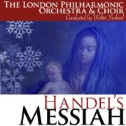 Handel: Messiah, HWV 56 - London Philharmonic Choir, London Philharmonic Orchestra & Walter Suskind - London Philharmonic Choir, London Philharmonic Orchestra & Walter Suskind