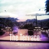 The Terrace, Vol. 1 (Relaxed and House-Inspired Tunes from the Hotel Terrace)